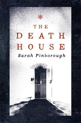 The Death House (Hardback)