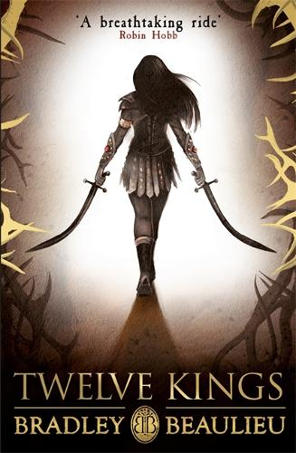 Twelve Kings: The Song of the Shattered Sands - The Song of the Shattered Sands (Paperback)