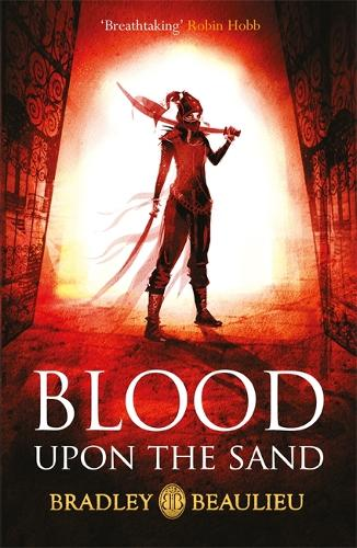 Blood Upon the Sand - The Song of the Shattered Sands (Paperback)