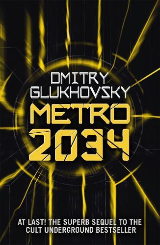 Metro 2034 (Paperback)