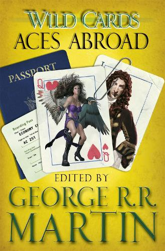 Wild Cards: Aces Abroad (Paperback)