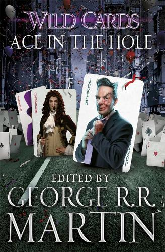 Wild Cards: Ace in the Hole (Paperback)
