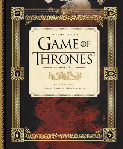 Inside HBO's Game of Thrones II: Seasons 3 & 4 (Hardback)