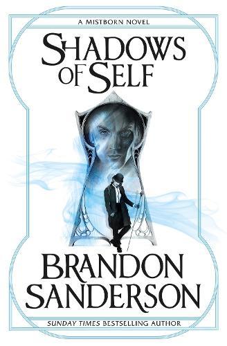 Shadows of Self: A Mistborn Novel - Mistborn (Paperback)