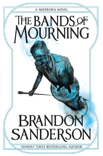 The Bands of Mourning: A Mistborn Novel - Mistborn (Paperback)
