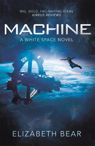 Machine: A White Space Novel (Paperback)