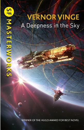 A Deepness in the Sky - S.F. Masterworks (Paperback)