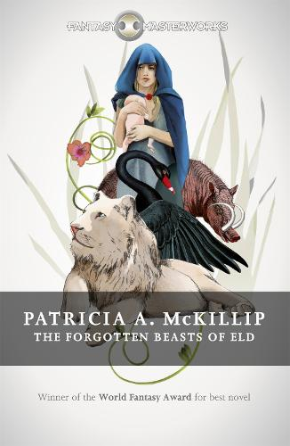 The Forgotten Beasts of Eld - Fantasy Masterworks (Paperback)