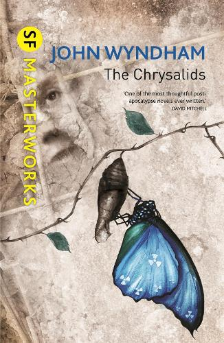 The Chrysalids - S.F. Masterworks (Hardback)