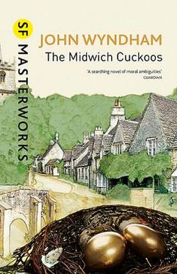 The Midwich Cuckoos - S.F. Masterworks (Hardback)