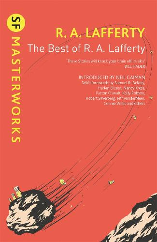 The Best of R. A. Lafferty - S.F. Masterworks (Paperback)