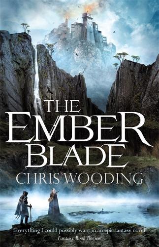 The Ember Blade - The Darkwater Legacy (Hardback)