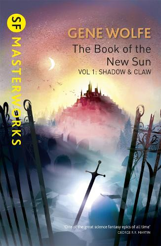 The Book Of The New Sun: Volume 1: Shadow and Claw - S.F. MASTERWORKS (Paperback)