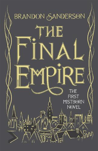 The Final Empire: Collector's Tenth Anniversary Limited Edition (Hardback)