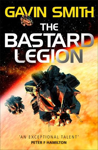 The Bastard Legion: Book 1 - The Bastard Legion (Paperback)