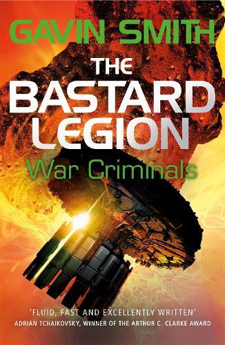 The Bastard Legion: War Criminals: Book 3 - The Bastard Legion (Paperback)