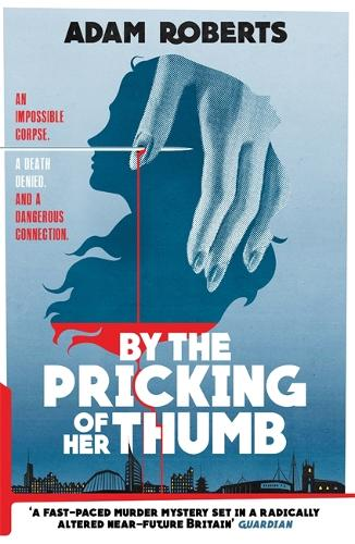 By the Pricking of Her Thumb (Hardback)