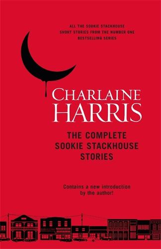 The Complete Sookie Stackhouse Stories (Hardback)