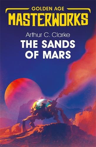 The Sands of Mars - Golden Age Masterworks (Paperback)
