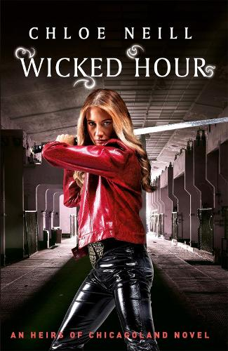 Wicked Hour: An Heirs of Chicagoland Novel - Chicagoland Vampires Series (Paperback)