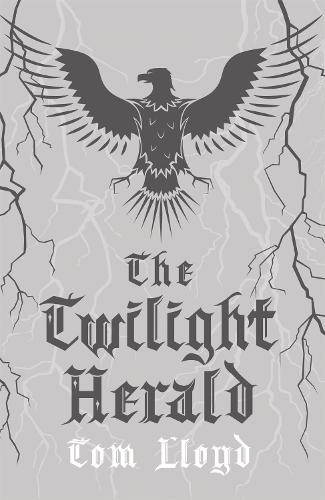 The Twilight Herald: The Twilight Reign: Book 2 - TWILIGHT REIGN (Hardback)