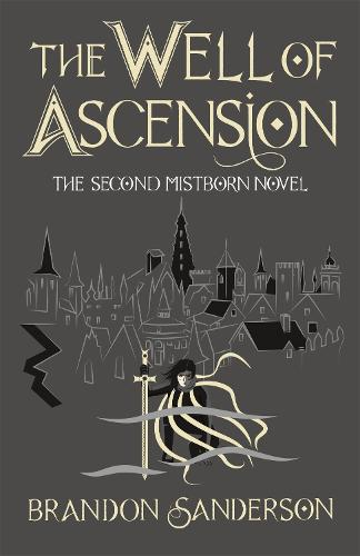 The Well of Ascension: Mistborn Book Two - Mistborn (Hardback)