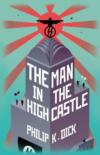 The Man In The High Castle (Hardback)