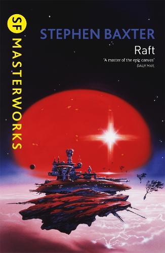 Raft - S.F. Masterworks (Paperback)