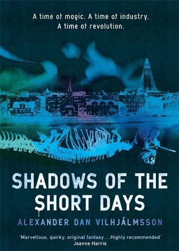 Shadows of the Short Days (Hardback)