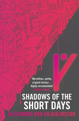 Shadows of the Short Days (Paperback)