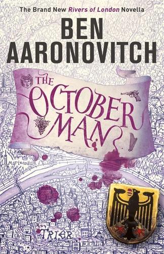 The October Man: A Rivers of London Novella (Hardback)