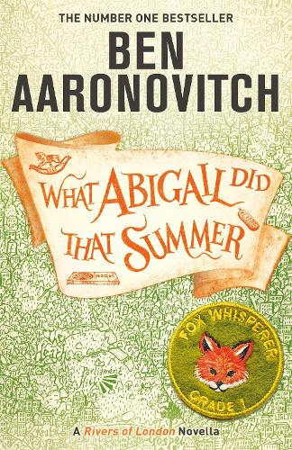 What Abigail Did That Summer: A Rivers Of London Novella (Paperback)