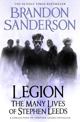 Legion: The Many Lives of Stephen Leeds: An omnibus collection of Legion, Legion: Skin Deep and Legion: Lies of the Beholder - Legion (Hardback)