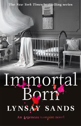 Immortal Born: Book Thirty - Argeneau Vampire (Paperback)