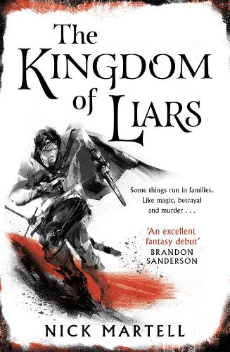 The Kingdom of Liars (Paperback)