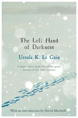 The Left Hand of Darkness - S.F. Masterworks (Paperback)