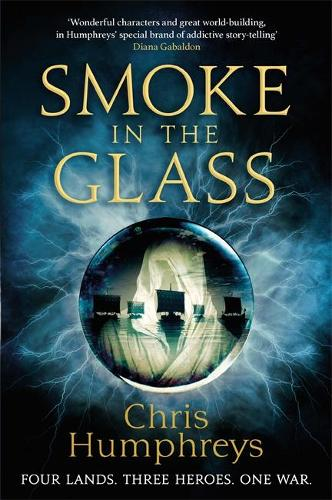 Smoke in the Glass: Immortals' Blood Book One - Immortal's Blood (Paperback)