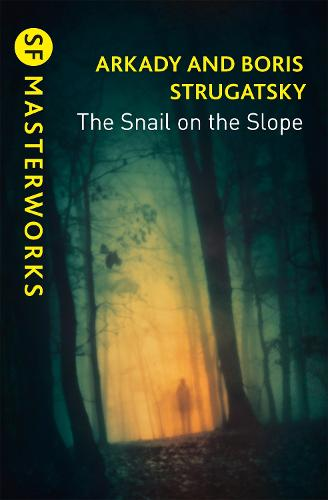 The Snail on the Slope - S.F. Masterworks (Paperback)