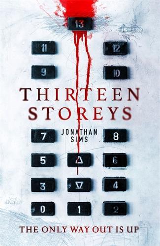 Thirteen Storeys (Hardback)