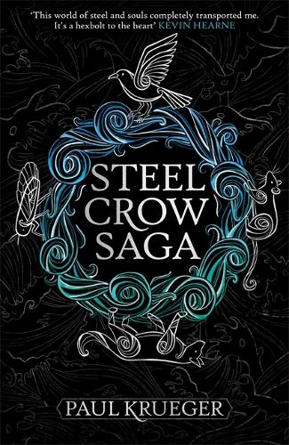 Steel Crow Saga (Hardback)