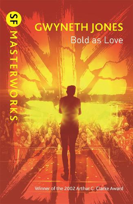Bold As Love - S.F. Masterworks (Paperback)