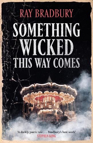 Something Wicked This Way Comes - Fantasy Masterworks (Paperback)