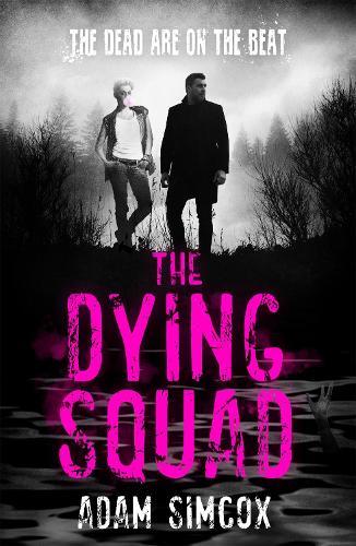 The Dying Squad (Hardback)