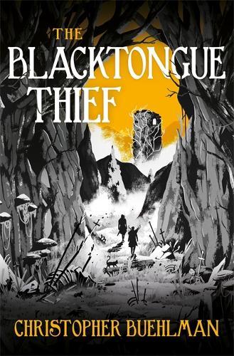 The Blacktongue Thief (Hardback)