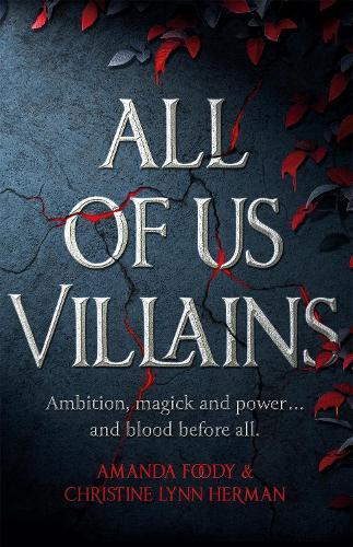 All of Us Villains (Hardback)