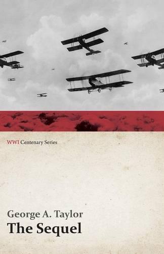 The Sequel (Wwi Centenary Series) - Wwi Centenary (Paperback)