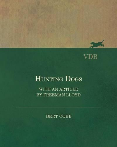 Hunting Dogs - With an Article by Freeman Lloyd (Paperback)