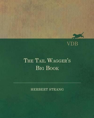 The Tail Wagger's Big Book (Paperback)