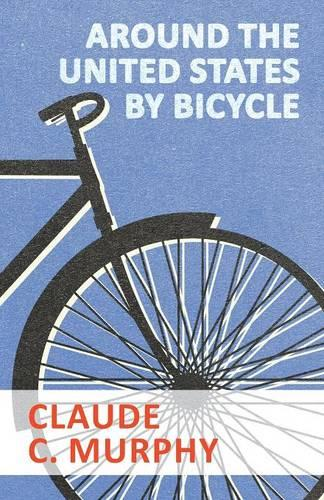 Around the United States by Bicycle (Paperback)