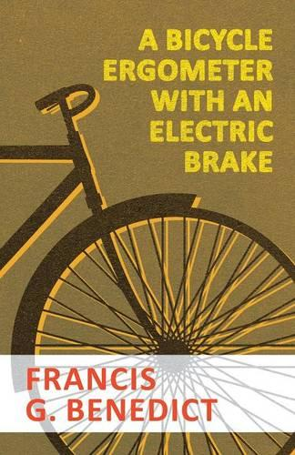 A Bicycle Ergometer with an Electric Brake (Paperback)